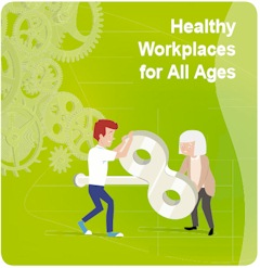 Euro Health and Safety Week 2016-2017 - Healthy Workplaces for All Ages