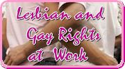 Lesbian and Gay Rights at Work