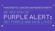 Pancreatic Cancer Awareness Month